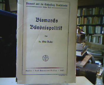 Bismarck und die Einkreisung Deutschlands Teil I: Becker, Otto.