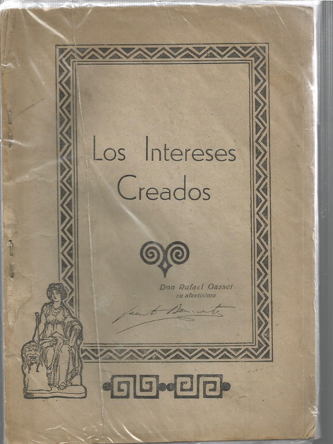 Los Intereses Creados By Jacinto Benavente Buen Estado 1939 Calle 59 Libros