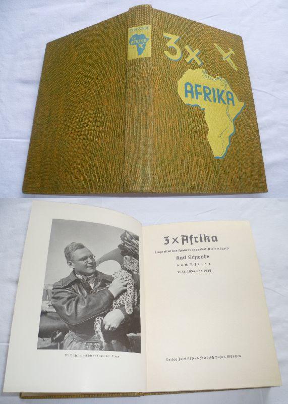 3 x Afrika - Flugreisen des Hindenburgpokal-Preisträgers: Karl Schwabe