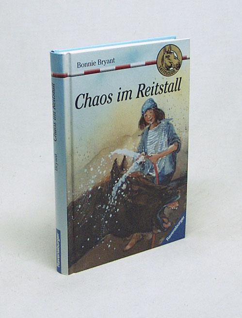 Sattelclub - Bd. 21., Chaos im Reitstall / Bonnie Bryant [aus dem Amerikan. übers. von Simone Wiemken] - Bryant, Bonnie
