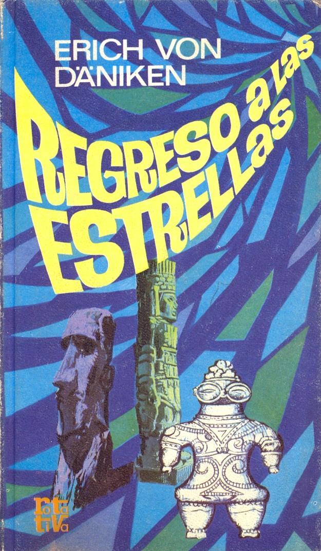 REGRESO A LAS ESTRELLAS de Erich Von Däniken | Libreria 7 Soles