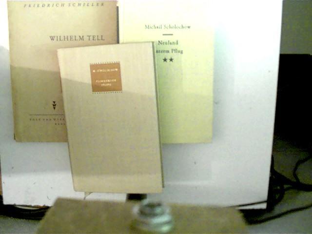 3 Bücher verschiedener Autoren in dieser seltenen: Scholochow, Michail und