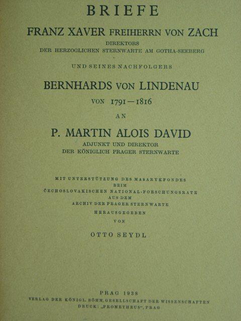 Briefe Franz Xaver Freiherrn von Zach, Direktors: Seydl, Otto. (Hrsg.).