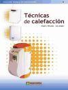 Técnicas de Calefacción - Miranda Barreras, Ángel L.- Jutglar Banyeras, Luis