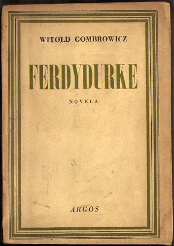 Ferdydurke de Gombrowicz, Witold: Buen estado Rústica (1947) First Edition  | Federico Burki