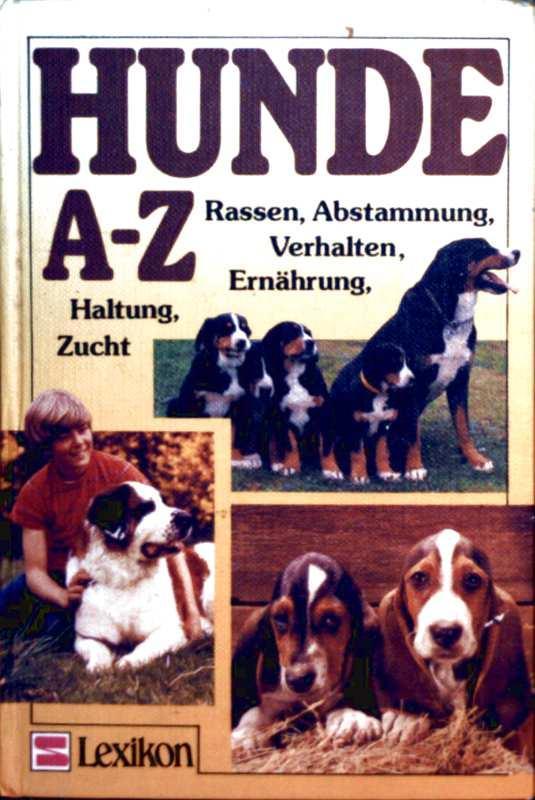 Hunde A-Z. Rassen, Abstammung, Verhalten, Ernährung, Haltung, Zucht - Dieter Conrads