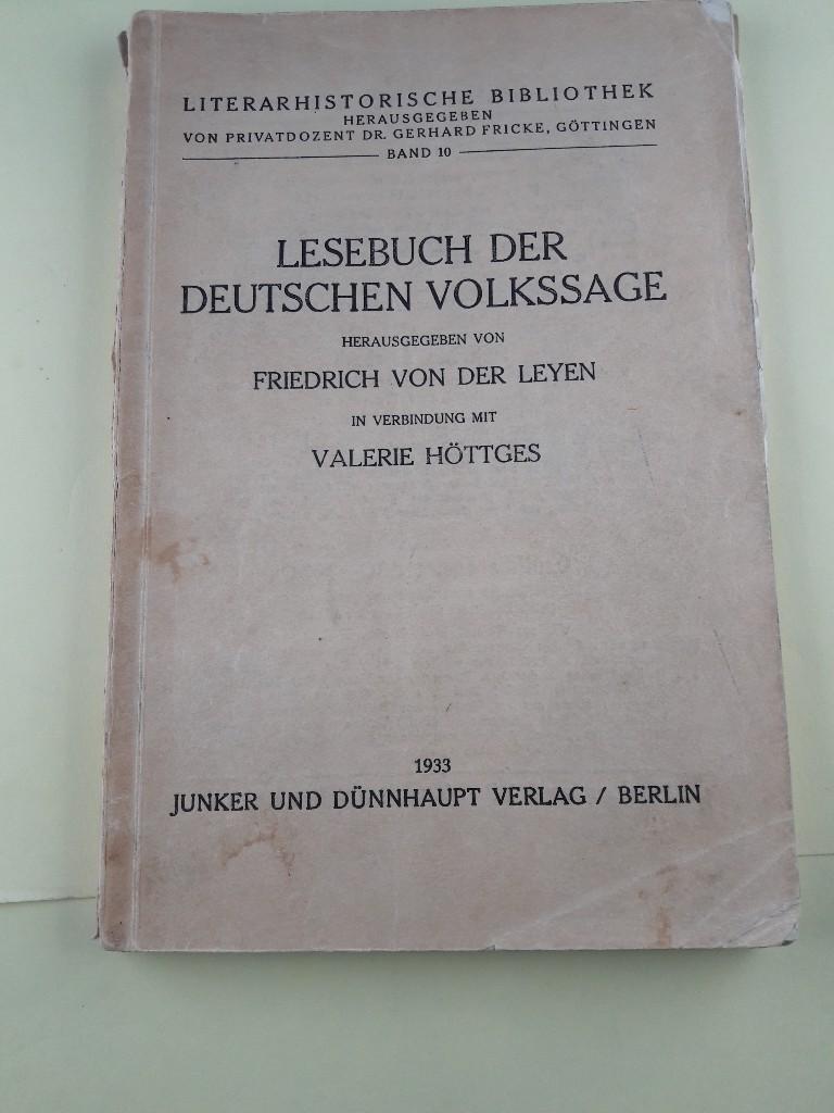 Lesebuch der deutschen Volkssage, Hrsg. in Verbindung: Leyen, Friedrich von
