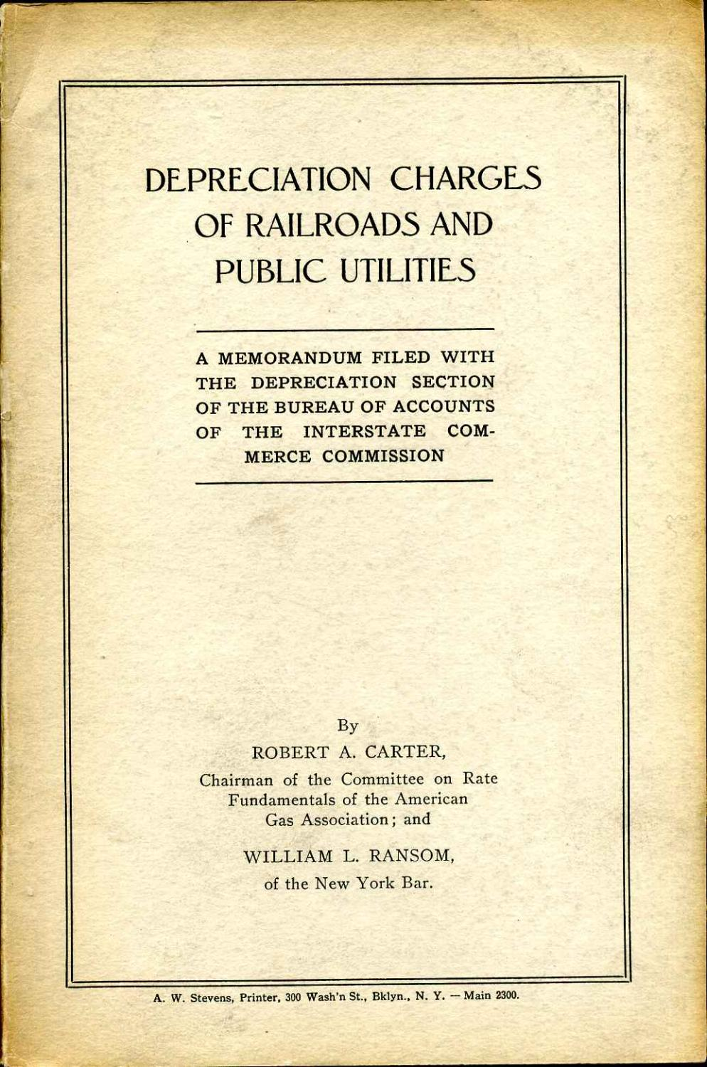 DEPRECIATION CHARGES OF RAILROADS AND PUBLIC UTILITIES.: Carter, Robert A.;