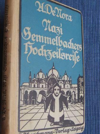 Nazi Semmelbachers Hochzeitsreise: De Nora, U.: