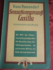 Sensationsprozess Casilla Kriminalroman, Bären-Bücher Nr. 42: Possendorf, Hans: