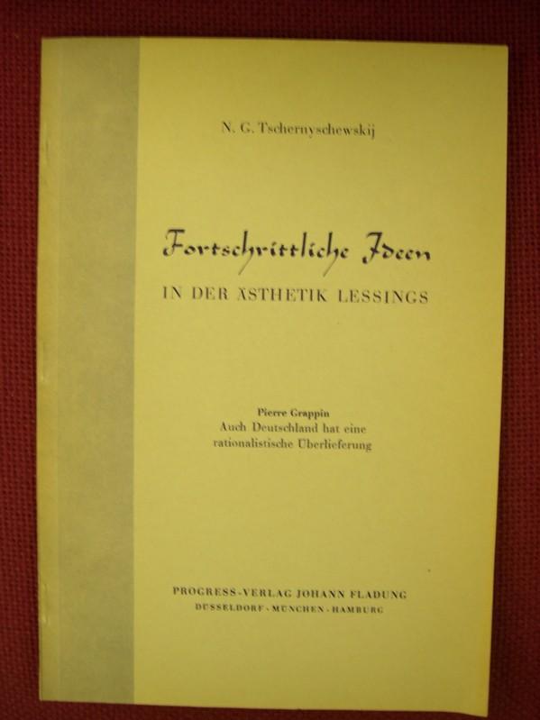 Fortschrittliche Ideen in der Ästhetik Lessings, deutsch: Tschernyschewskij, N.G. +