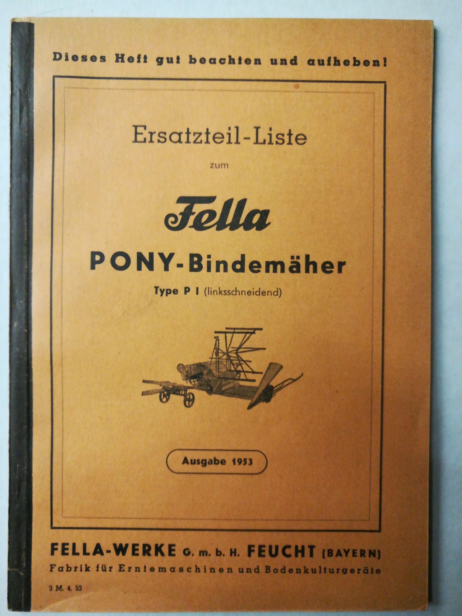 Ersatzteil-Liste zum Fella Pony-Bindemäher Type P I: Fella-Werke, Feucht (Bayern)