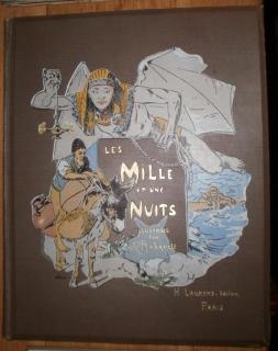 Les Mille et une Nuits. Illustrations de: Tausend und Eine