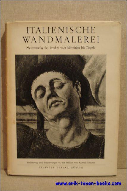 Italienische Wandmalerei. Meisterwerke des Freskos von Mittelalter: Zurcher, Richard.