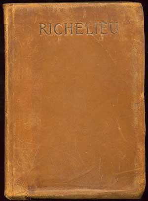 Richelieu: Or The Conspiracy: LYTTON, Edward Bulwer