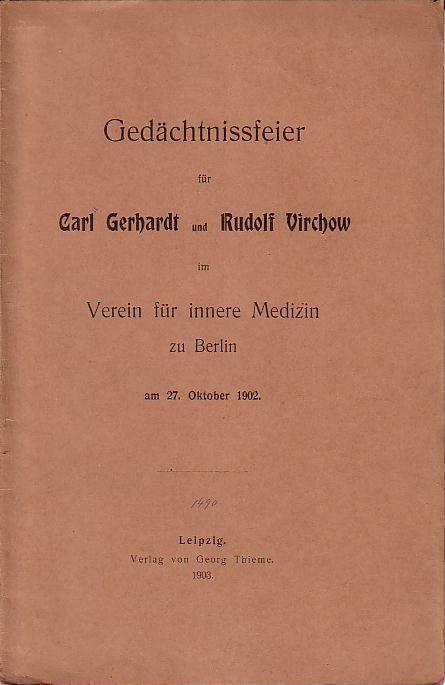 Gedächtnisfeier für Carl Gerhardt (Grawitz) und Rudolf: Grawitz, E. und