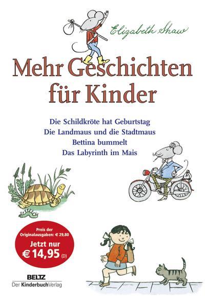Mehr Geschichten für Kinder - Elizabeth Shaw