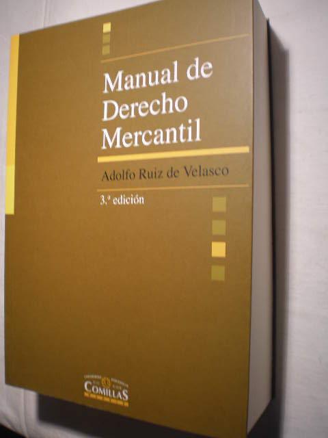 Manual de derecho mercantil - Adolfo Ruiz de Velasco