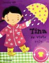 Tina se viste sola - Uff, Caroline; Pérez Roda, Gemma ; tr.