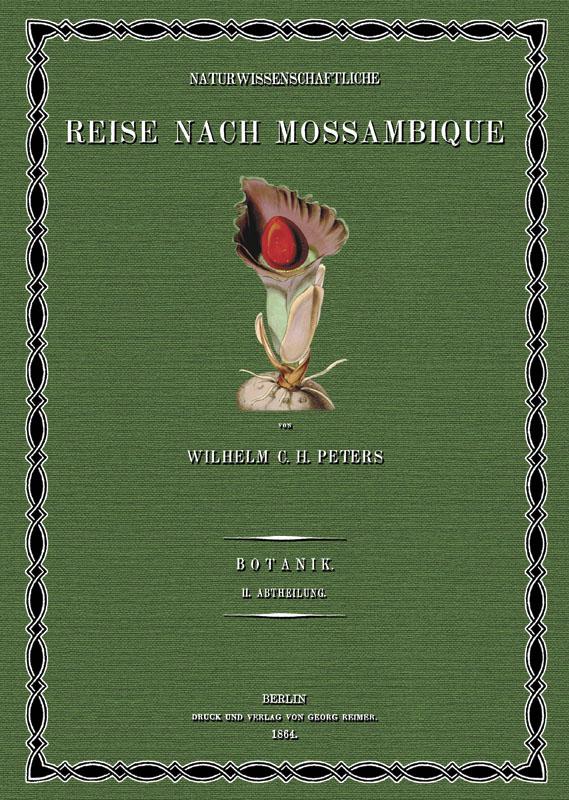 Naturwissenschaftliche Reise nach Mossambique; Band 7: Peters, Wilhelm Carl
