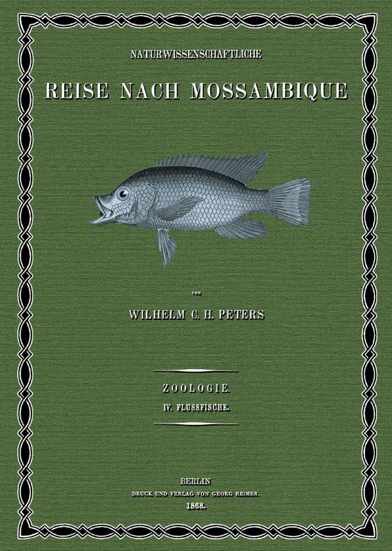 Naturwissenschaftliche Reise nach Mossambique; Band 4: Peters, Wilhelm Carl