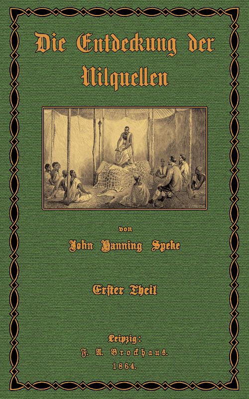 Die Entdeckung der Nilquellen; Band 1: Speke, John Hanning