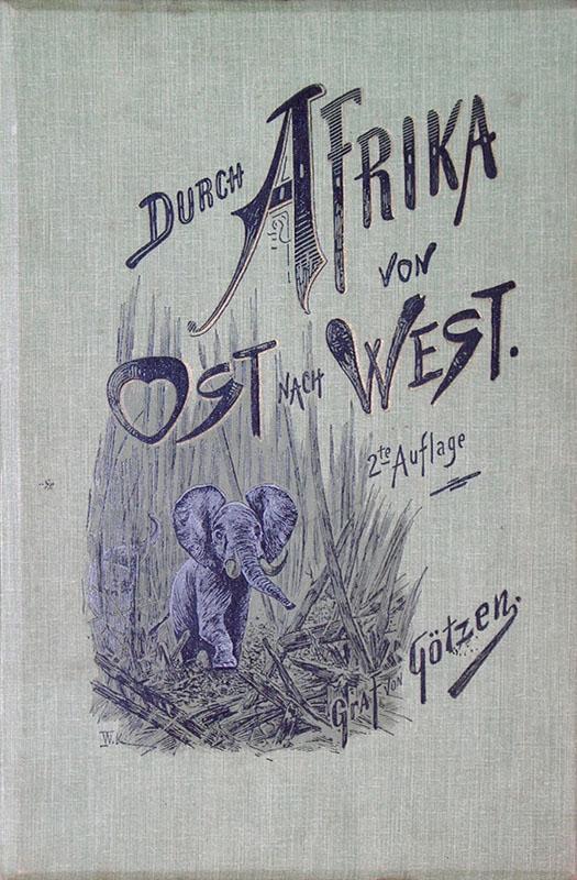 Durch Afrika von Ost nach West: Götzen, Gustav Adolf