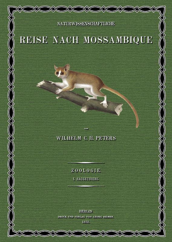 Naturwissenschaftliche Reise nach Mossambique; Band 1: Peters, Wilhelm Carl
