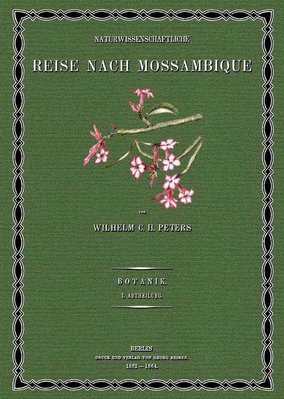 Naturwissenschaftliche Reise nach Mossambique; Band 6: Peters, Wilhelm Carl