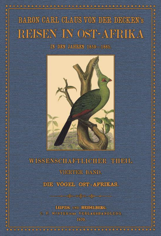 Reisen in Ost-Afrika - 4: Decken, Carl Claus