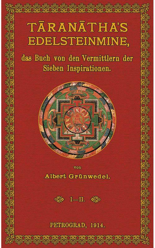 Taranathas Edelsteinmine: Grünwedel, Albert
