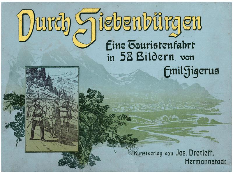 Durch Siebenbürgen: Sigerus, Emil