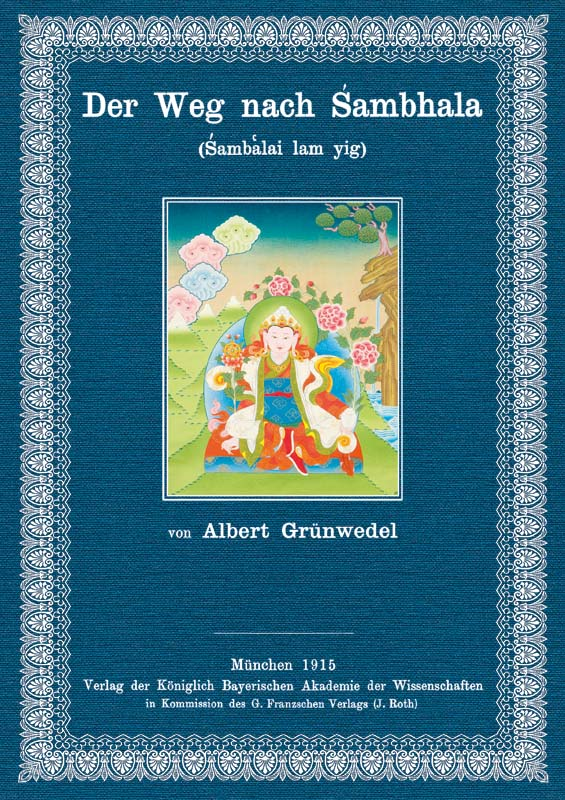 Der Weg nach Sambhala: Grünwedel, Albert