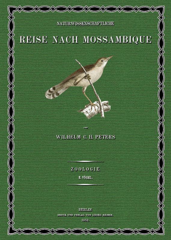 Naturwissenschaftliche Reise nach Mossambique; Band 2: Peters, Wilhelm Carl