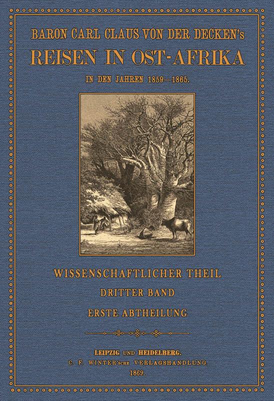 Reisen in Ost-Afrika - 3.1: Decken, Carl Claus