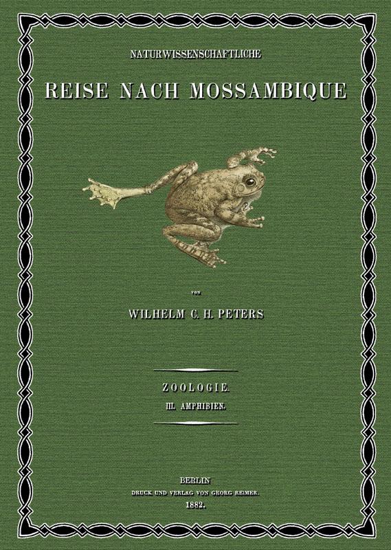 Naturwissenschaftliche Reise nach Mossambique; Band 3: Peters, Wilhelm Carl