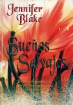 SUEÑOS SALVAJES - JENNIFER BLAKE
