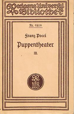 Puppentheater III : Kalasiris, die Lotosblume, oder: Pocci, Franz von