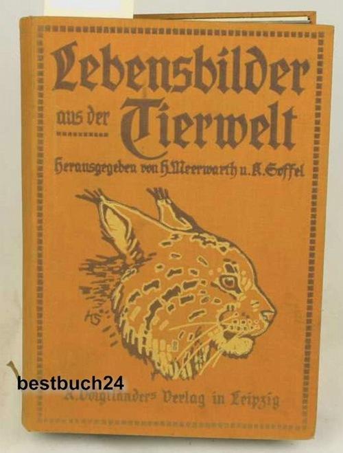 Lebensbilder aus der Tierwelt, Dritter Band, erste: Meerwarth, Hermann ;