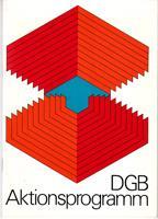 DGB-Aktionsprogramm: Deutscher Gewerkschaftsbund (Hrsg.)