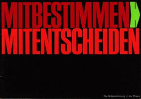 Mitbestimmen, mitentscheiden - Die Mitbestimmung in der: Deutscher Gewerkschaftsbund (Hrsg.)