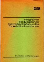 Programm des Deutschen Gewerkschaftsbundes für Arbeitnehmerinnen -: Deutscher Gewerkschaftsbund (Hrsg.)
