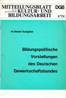 Mitteilungsblatt DGB für die gewerkschaftliche Kultur- und: Deutscher Gewerkschaftsbund (Hrsg.)