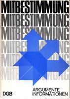 Mitbestimmung - Argumente, Informationen: Deutscher Gewerkschaftsbund (Hrsg.)