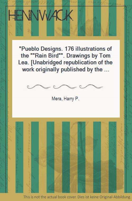 """Pueblo Designs. 176 illustrations of the """"Rain: Mera, Harry P.:"""
