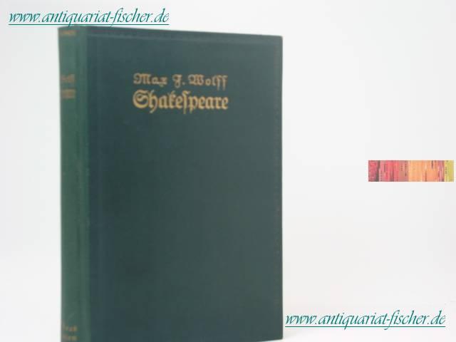 Shakespeare in zwei Bänden Der Dichter und: Wolff, Max J.: