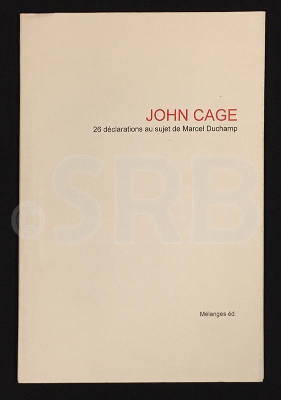 26 déclarations au sujet de Marcel Duchamp.: CAGE (John).