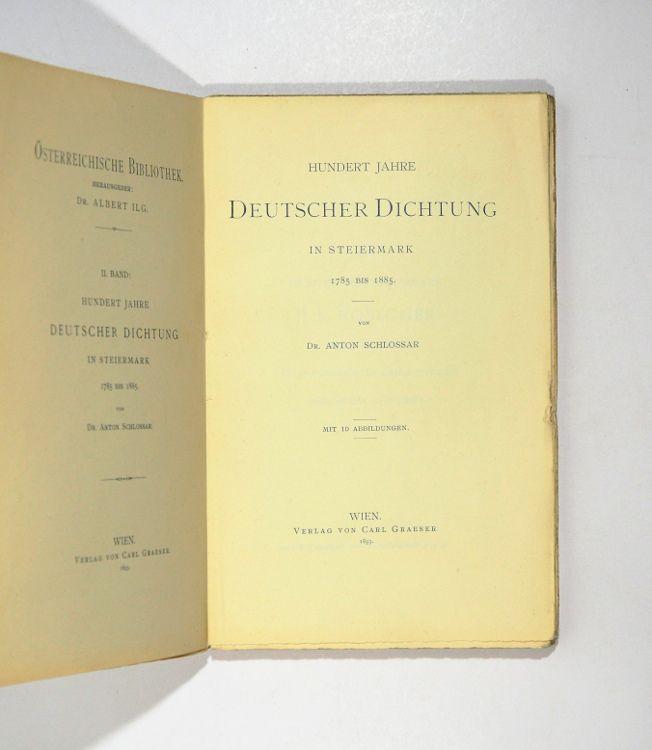 Hundert Jahre deutscher Dichtung in Steiermark 1785: Schlossar, Anton.