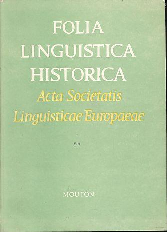 Folia Linguistica Historica. Acta Societatis Linguistica Europaea: Fisiak, Jacek (Ed.):