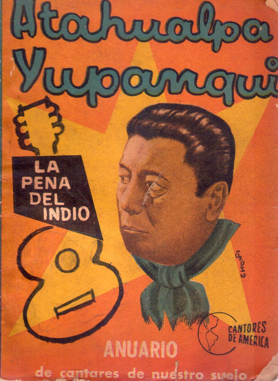 REPERTORIO COMPLETO DE ATAHUALPA YUPANQUI E HILARIO CUADROS. (Anuario de  nuestro suelo, de nuestras canciones autóctonas, zambas, cuecas, gatos,  chacareras) by Yupanqui, Atahualpa - Cuadros, Hilario: Very Good Soft cover  (1960)